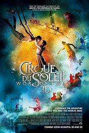 12.21.12 - Cirque Du Soleil Worlds Away 3D