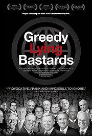 03.08.13 - Greedy Lying Bastards