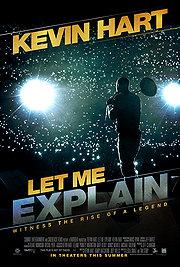 07.03.13 - Kevin Hart Let Me Explain