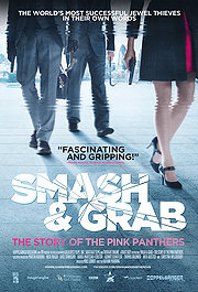 07.31.13 - Smash & Grab The Story of Pink Panthers