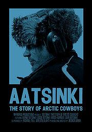 01.24.14 - Aatsinki The Story of Arctic Cowboys