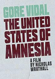05.23.14 - Gore Vidal The United States of Amnesia