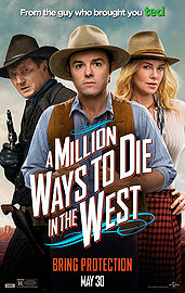 05.30.14 - A Million Ways to Die in the West