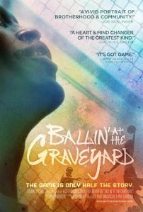 Ballin' at the Graveyard - Poster