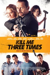 Kill Me Three Time - Poster