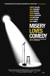 Misery Loves Comedy - Poster