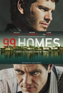 99 Homes - Poster