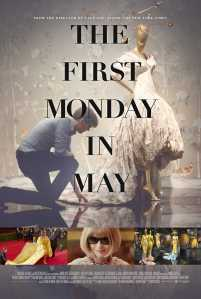 The First Monday in May - Poster
