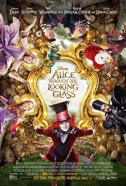 Alice Through the Looking Glass - Poster